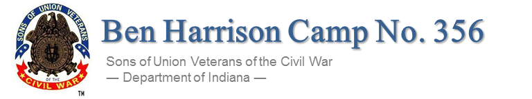 Ben Harrison Camp No. 356, Sons of Union Veterans of the Civil War - Department of Indiana | Indianapolis, Indiana